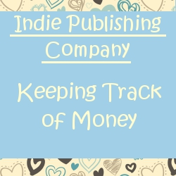 keeping track of money starting a small press publisher devoted